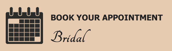 Book your bridal appointment.